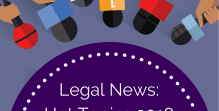 legal news hot topics 2018