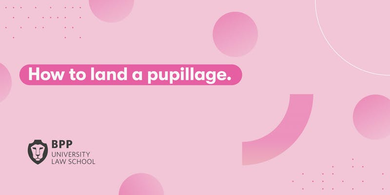 How to land a pupillage BPP graphic